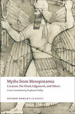 Myths from Mesopotamia By Dalley, Stephanie (EDT)