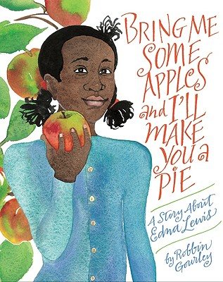 Bring Me Some Apples and I'll Make You a Pie By Gourley, Robbin